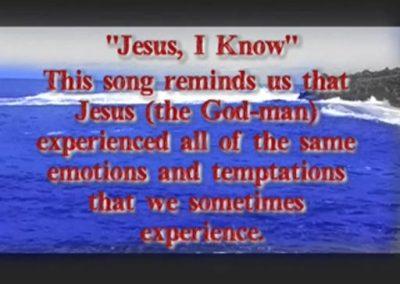 JESUS I KNOW