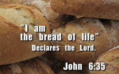 Jesus, The Bread, That Satisfies
