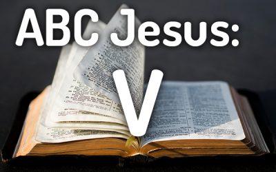 ABC Jesus: V